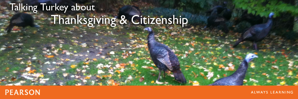 Talking Turkey about Thanksgiving and Citizenship Prep