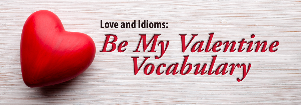 Love and Idioms